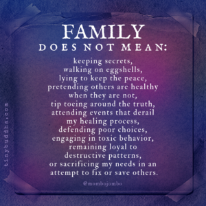 Family Does Not Mean...