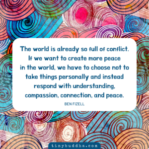 If We Want to Create More Peace in the World