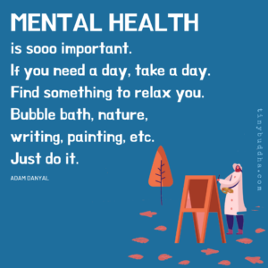 Mental Health Is So Important