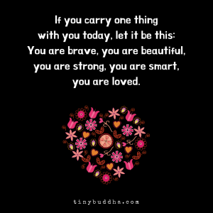 If You Carry One Thing with You Today