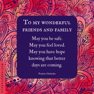 To My Wonderful Friends and Family