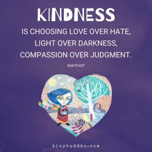 Kindness Is Choosing...