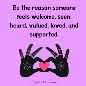 Be the Reason Someone Feels Welcome