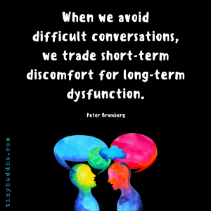 When We Avoid Difficult Conversations