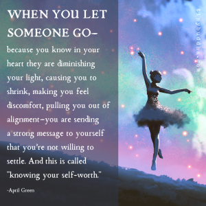When You Let Someone Go