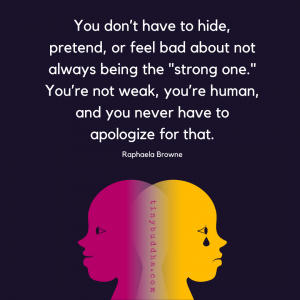 You're Not Weak, You're Human