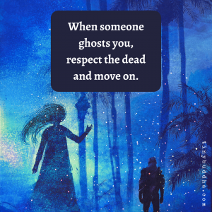 When Someone Ghosts You
