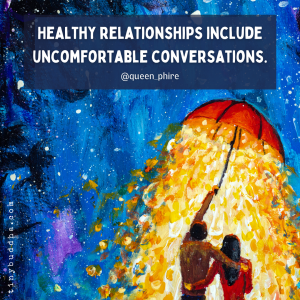 Healthy Relationships Include Uncomfortable Conversations