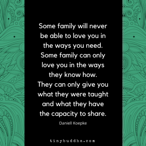 Some Family Will Never Be Able to Love You How Need