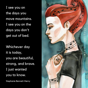 You Are Beautiful, Strong, and Brave